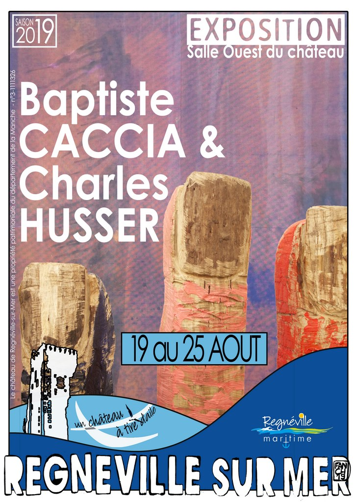 EXPOSITION CHARLES HUSSER - BAPTISTE CACCIA